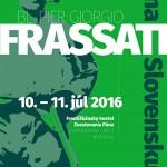 Blahoslavený Pier Giorgio Frassati v BRATISLAVE